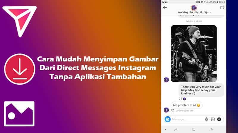 Cara Menyimpan Gambar Dari DM Instagram