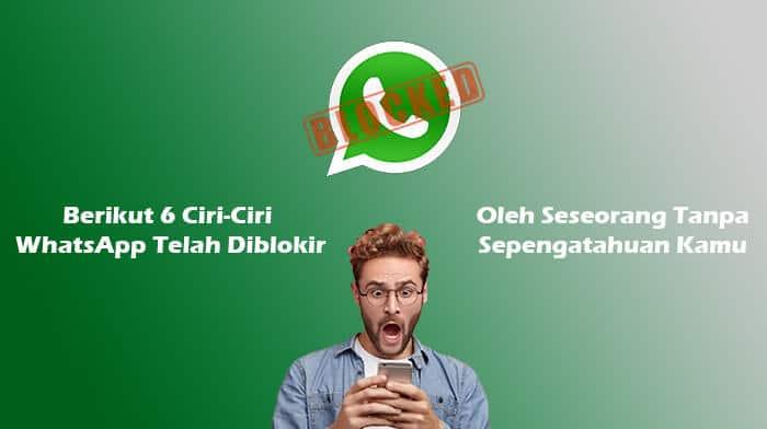 WhatsApp Diblokir Oleh Seseorang