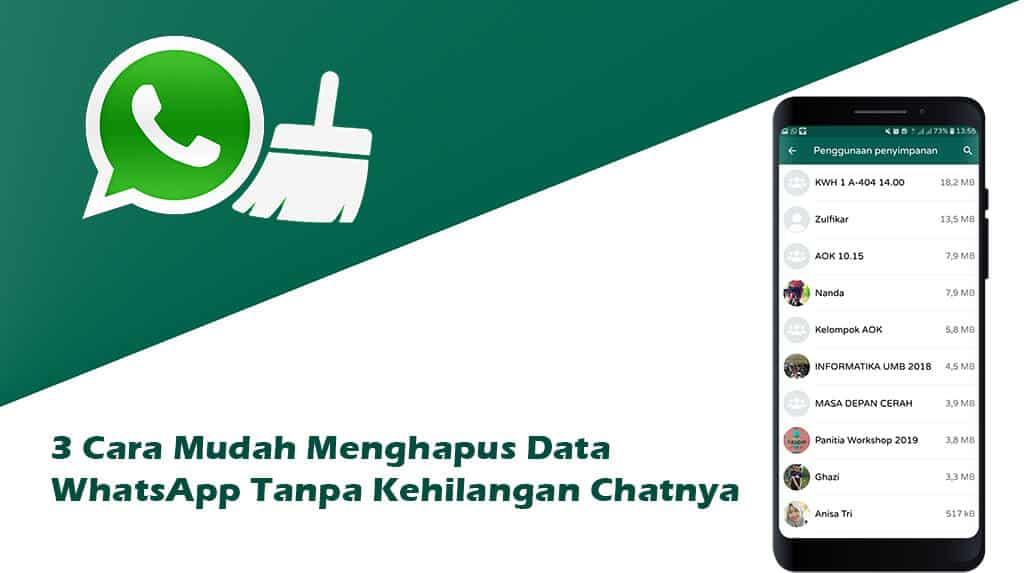 3 Cara Menghapus Data WhatsApp Tanpa Kehilangan Chat