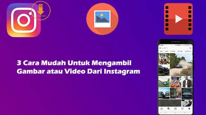 Cara Download Gambar atau Video Dari Instagram