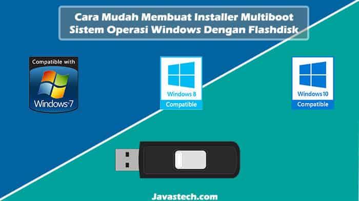 Cara Mudah Membuat Installer Multiboot Windows