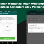 Akun WhatsApp Diblokir Sementara atau Permanen