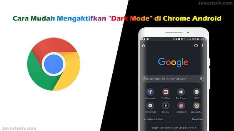 Cara Mudah Mengaktifkan Dark Mode di Chrome Android