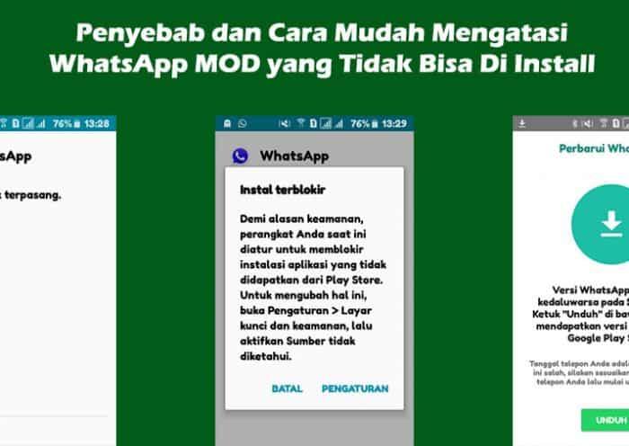 Penyebab dan Cara Mudah Mengatasi WhatsApp MOD yang Tidak Bisa Di Install