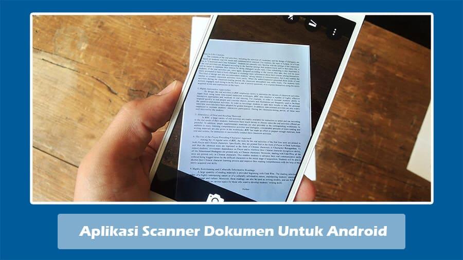 Aplikasi Scanner Dokumen Untuk Android