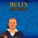 Bully Anniversary Edition