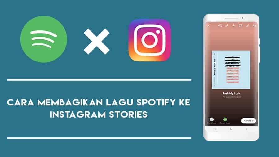 Cara Membagikan Lagu Spotify ke Instagram Stories