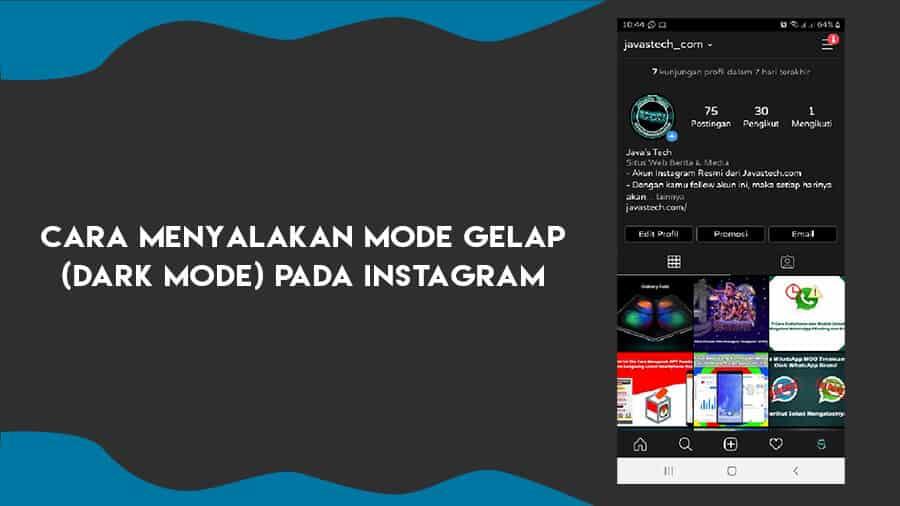 Cara Menyalakan Fitur Mode Gelap (Dark Mode) Pada Instagram