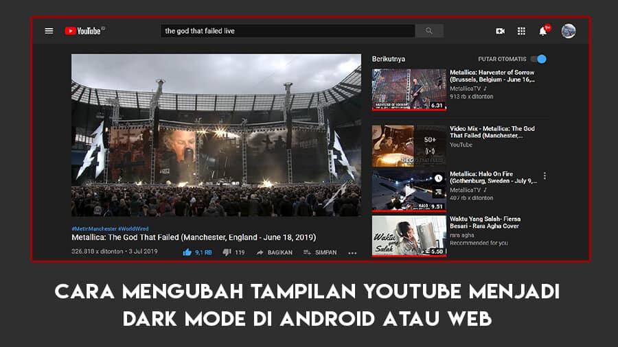 Cara Mengubah YouTube Menjadi Dark Mode